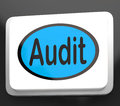 Audit Button Shows Auditor Validation Or Inspection Royalty Free Stock Images