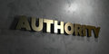 Authority - Gold sign mounted on glossy marble wall - 3D rendered royalty free stock illustration