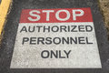 Authorized Personnel Sign Royalty Free Stock Photo