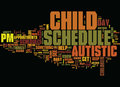 Autistic Children Need Schedules Word Cloud Concept Royalty Free Stock Photo