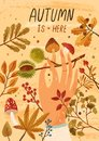 Autumn is here flat greeting card vector template. Fall season postcard, poster layout. Mushrooms picking hobby, active