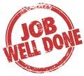Avaliação dos resultados da tarefa de job well done stamp words Fotografia de Stock Royalty Free