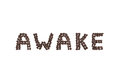 Awake written with coffee beans the word Stock Image