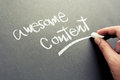 Awesome content hand writing topic on chalkboard Royalty Free Stock Photos