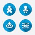 Baby infants icons. Fasten seat belt symbols