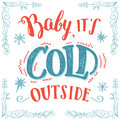 Baby its cold outside hand-lettering card