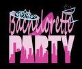 Bachelorette Party sign Royalty Free Stock Photo