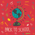 Back to school hand drawn doodle card with geography globe