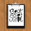 Back to school text on vector mock up clipboard. Lettering design for invitations, posters, banners, t-shirts