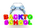 Back to school the word in colored d letters alarm clock in the background Stock Photography