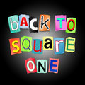 Back to square one illustration depicting cutout printed letters arranged form the words Royalty Free Stock Photos