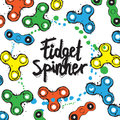 Background with fidget spinner text hand lettering calligraphy