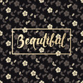 Background with seamless flower pattern and hand drawn word beautiful in a frame Royalty Free Stock Photo