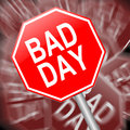 Bad day concept illustration depicting a sign with a Stock Photos