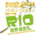 Bad girls go to Rio  Royalty Free Stock Photo