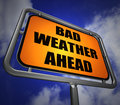 Bad weather ahead signpost shows dangerous prediction showing Royalty Free Stock Image