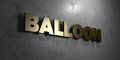 Balloon - Gold sign mounted on glossy marble wall  - 3D rendered royalty free stock illustration Royalty Free Stock Photo