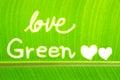 Banana leaf write Love Green Royalty Free Stock Photo