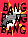 Bang bang bang graphic illustration of a vintage gun and a Royalty Free Stock Photo