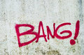 Bang wall painted with the word Stock Photos