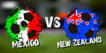 Banner football match Mexico vs New Zealand