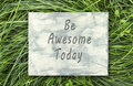 Be Awesome Today sign.