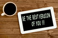 Be the best version of you! Royalty Free Stock Photo
