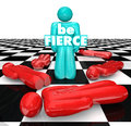 Be Fierce Chess Board Bold Daring Player Wins Game Royalty Free Stock Photo