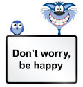 Be happy comical do not worry sign isolated on white background Stock Photography