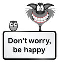Be happy monochrome comical sign isolated on white background Stock Photos