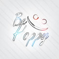 Be happy typography background in retro style with smile face and label Royalty Free Stock Image