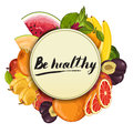 Be healthy poster with fruit