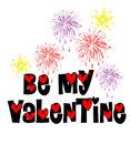 Be my valentine fireworks words with Stock Image