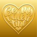 Be my Valentine vector Illustration. Handwritten lettering design with text shaped in heart embossed on gold.