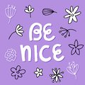 Be nice - Vector hand drawn lettering phrase
