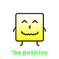 Be positive. Do Not Forget To Smile. Positive Motivation Vector Design.
