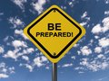 Be prepared Royalty Free Stock Photo