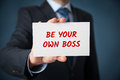 Be your own boss Royalty Free Stock Photo
