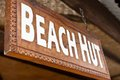 Beach hut sign close up view of Royalty Free Stock Images