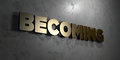 Becoming - Gold sign mounted on glossy marble wall - 3D rendered royalty free stock illustration