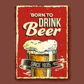 Beer Glass Born To Drink Advertising Poster Vector