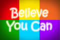 Believe you can concept text Royalty Free Stock Photography
