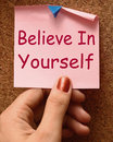 Believe in yourself note shows self belief showing Stock Photography