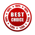 Best choice percentages text in d white red circle label with stars business concept Royalty Free Stock Image