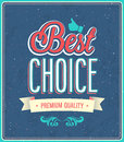 Best choice typographic design vector illustration Stock Photography