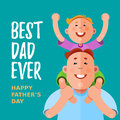 Best Dad Ever. Happy Fathers Day. Vector illustration