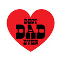 Best dad ever on red heart