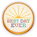 Best day ever cross stitch embroidery sewing hoop retro wood with needlework design sampler with golden sunrise isolated on white Royalty Free Stock Photos
