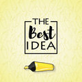 The best idea inscription in the black box on a yellow background with a marker pen concept label conceptual image vector Royalty Free Stock Photo
