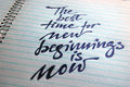 The best Time for New Beginnings is Now calligraphic background Royalty Free Stock Photo